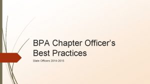 BPA Chapter Officers Best Practices State Officers 2014