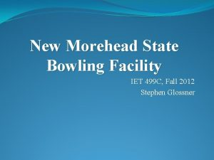 New Morehead State Bowling Facility IET 499 C