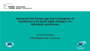 Experiences from Practice regarding the Recognition of Qualifications