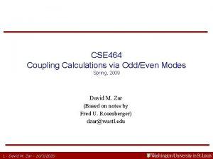 CSE 464 Coupling Calculations via OddEven Modes Spring