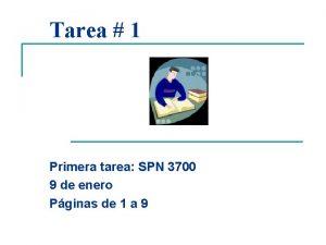 Tarea 1 Primera tarea SPN 3700 9 de