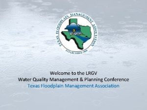 Welcome to the LRGV Water Quality Management Planning