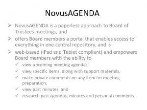 Novus AGENDA Novus AGENDA is a paperless approach