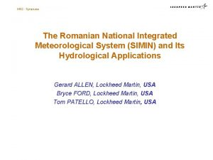 MS 2 Syracuse The Romanian National Integrated Meteorological