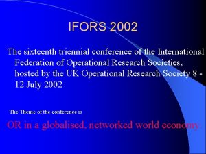 IFORS 2002 The sixteenth triennial conference of the