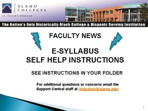 FACULTY NEWS ESYLLABUS SELF HELP INSTRUCTIONS SEE INSTRUCTIONS