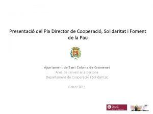 Presentaci del Pla Director de Cooperaci Solidaritat i