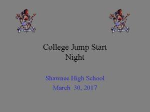 College Jump Start Night Shawnee High School March