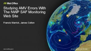 Studying AMV Errors With The NWP SAF Monitoring
