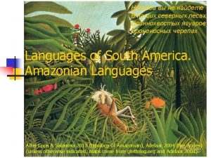 Languages of South America Amazonian Languages After Epps