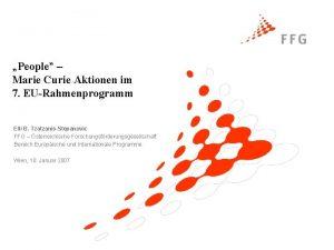 People Marie Curie Aktionen im 7 EURahmenprogramm Elli