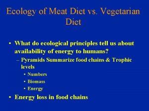 Ecology of Meat Diet vs Vegetarian Diet What