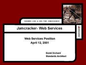 Jamcracker Web Services Web Services Position April 12
