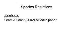 Species Radiations Readings Grant Grant 2002 Science paper