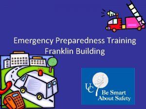 Emergency Preparedness Training Franklin Building Overview of Emergency