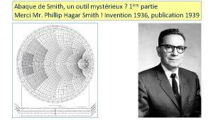 Abaque de Smith un outil mystrieux 1re partie