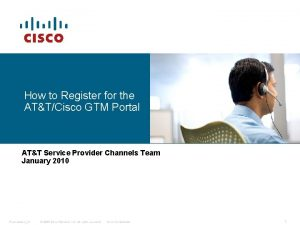 How to Register for the ATTCisco GTM Portal