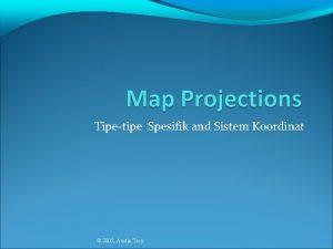 Tipetipe Spesifik and Sistem Koordinat 2005 Austin Troy