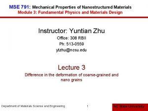 MSE 791 Mechanical Properties of Nanostructured Materials Module