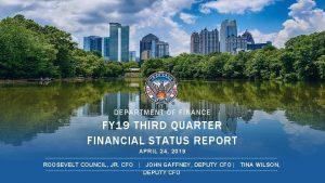DEPARTMENT OF FINANCE FY 19 THIRD QUARTER FINANCIAL