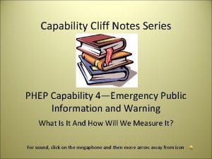 Capability Cliff Notes Series PHEP Capability 4Emergency Public