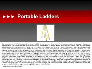 Portable Ladders These materials have been developed based