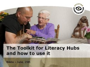 The Toolkit for Literacy Hubs and how to