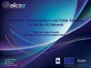 Red CLARA Communications and Public Relations LA NRENs