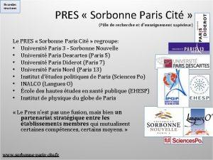 Nouvelles structures PRES Sorbonne Paris Cit Ple de