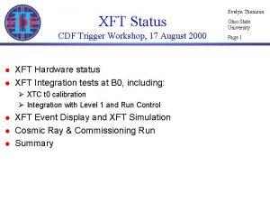 XFT Status CDF Trigger Workshop 17 August 2000