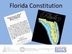 Florida Constitution What is the Florida Constitution The