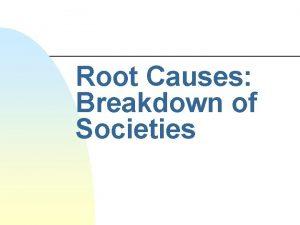 Root Causes Breakdown of Societies Topics Last Week