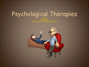 Psychological Therapies example crash course Bring Me To