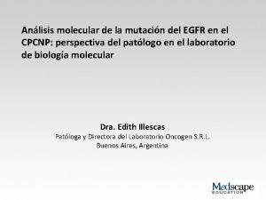 Anlisis molecular de la mutacin del EGFR en