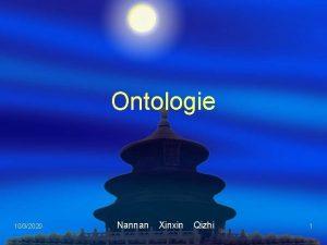 Ontologie 1032020 Nannan Xinxin Qizhi 1 Agenda Warum