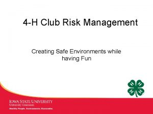 4 H Club Risk Management Creating Safe Environments