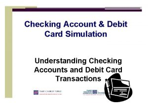 Checking Account Debit Card Simulation Understanding Checking Accounts