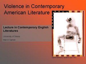 Violence in Contemporary American Literature Lecture in Contemporary