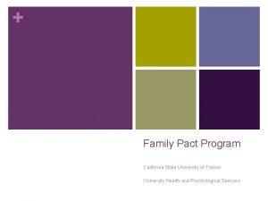 Family Pact Program California State University of Fresno