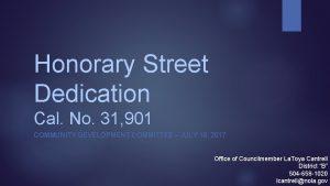 Honorary Street Dedication Cal No 31 901 COMMUNITY