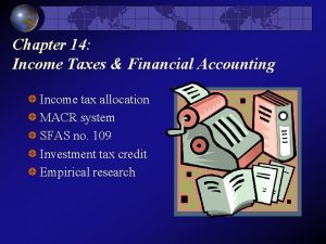 Chapter 14 Income Taxes Financial Accounting Income tax