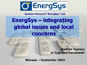 Systems Research Energ Sys Ltd Energ Sys integrating