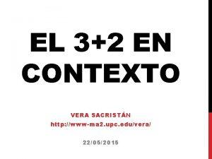 EL 32 EN CONTEXTO VERA SACRISTN http wwwma