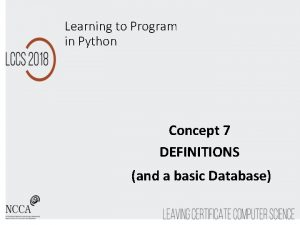 Learning to Program in Python Concept 7 DEFINITIONS