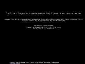 The Thoracic Surgery Social Media Network Early Experience