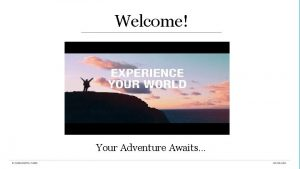 Welcome Your Adventure Awaits BellItalia 9 days Led