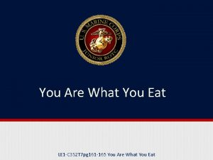 You Are What You Eat LE 1 C