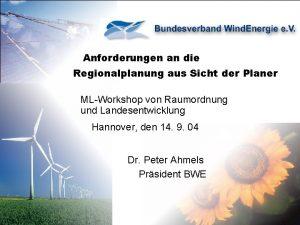 Anforderungen an die Regionalplanung aus Sicht der Planer