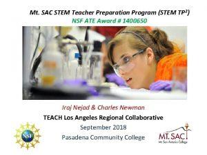 Mt SAC STEM Teacher Preparation Program STEM TP