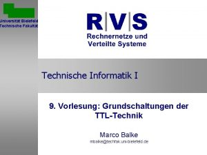 Universitt Bielefeld Technische Fakultt Technische Informatik I 9